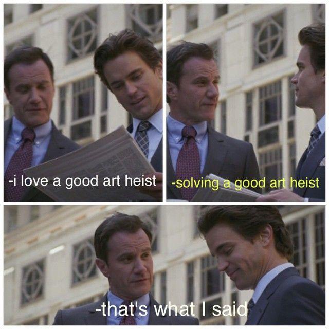 Neal loves a good heist! White Collar