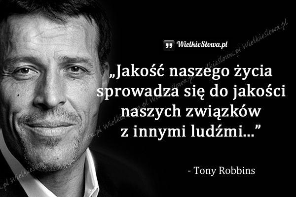 Jakość naszego życia... #Robbins-Tony, #Człowiek, #Relacje-międzyludzkie, #Życie
