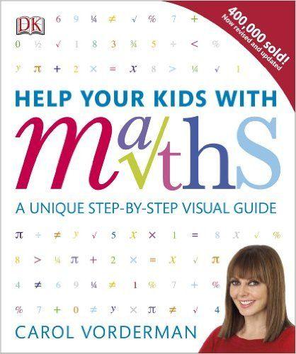 Help Your Kids with Maths: Amazon.co.uk: Carol Vorderman: 9781409355717: Books