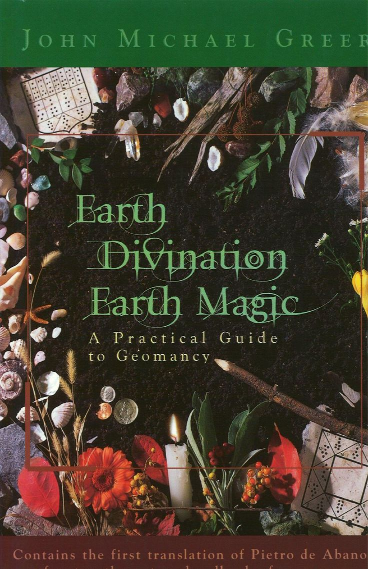 Earth Divination Earth Magic: A Practical Guide to Geomancy by John Michael Greer ONLINE FREE