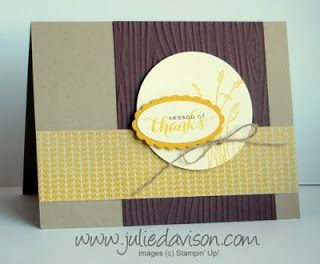 Julie's Stamping Spot -- Stampin' Up! Project Ideas Posted Daily: Season of Thanks Card