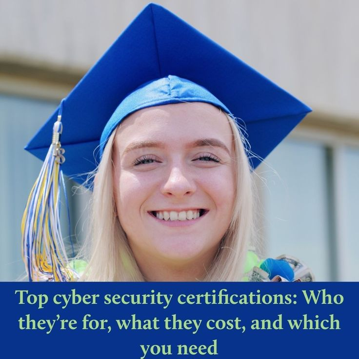 Top cyber security certifications Who they're for what