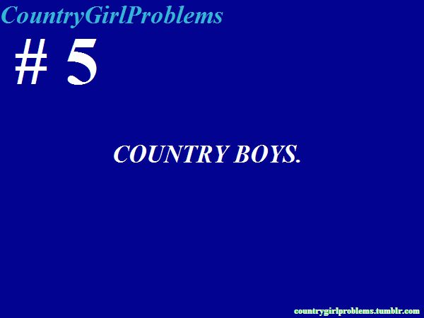 Country Girl Problems