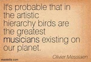 MUSIC TIDBITS: Olivier Messiaen Said...