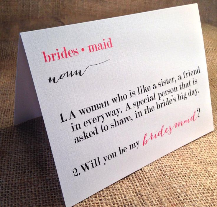 Bridal Party invites...so true for the definition! Never ask someone to be a bridesmaid unless you feel this way 100%!