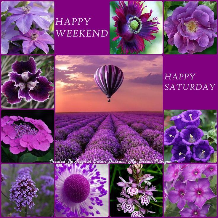'' Happy Weekend & Happy Saturday '' by Reyhan Seran Dursun