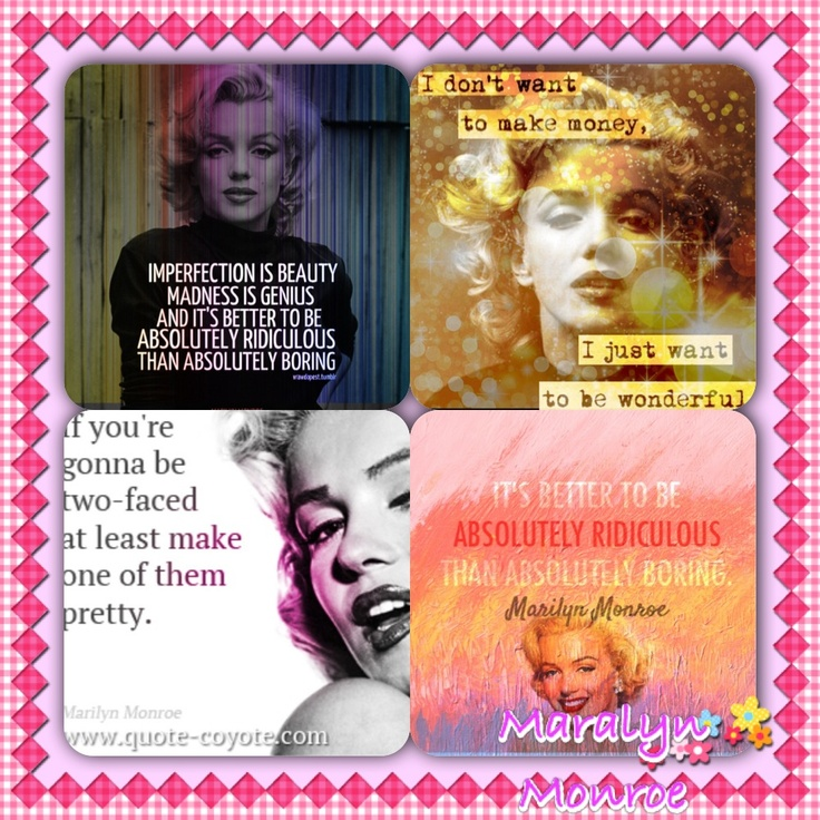 My favorite quotes by Maralyn Monroe