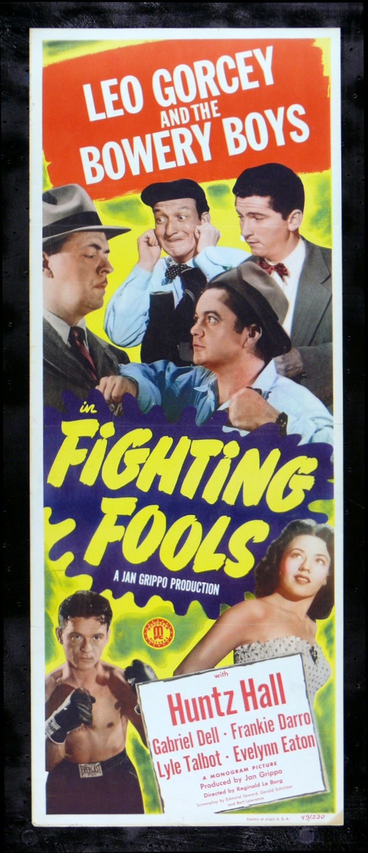 FIGHTING FOOLS (1949) - Leo Gorcey & The Bowery Boys - Huntz Hall - Frankie Darro - Gabriel Dell - Lyle Talbot - Directed by William Beaudine - Monogram Pictures - Insert movie poster.