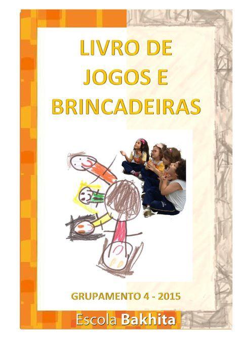 Livro de Jogos e Brincadeiras do G4 2015 | PDF to Flipbook