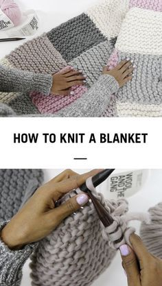 The Easiest Way to Learn How to Knit a Blanket from @woolandthegang