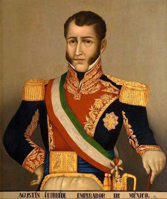 THE EMPEROR H.I.M. Emperor Agustin I of Mexico, née de Iturbide y Aramburu (1783-1824)