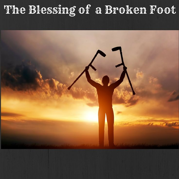 broken foot blessing?