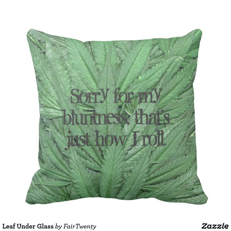 Leaf Under Glass #marijuana - you can customize with your own saying or leave it blank. #ganja #pot #weed #cannabis #grass