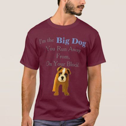 #You run away from the big dog T-Shirt - #boxer #puppy #boxers #dog #dogs #pet #pets #cute
