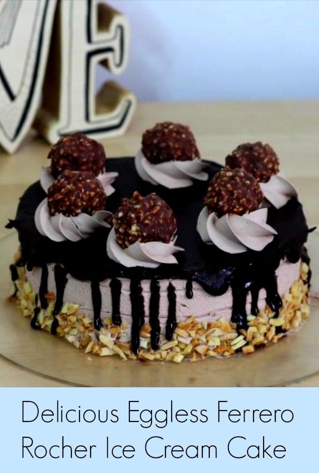 Eggless Ferrero Rocher Chocolate Cake Recipe