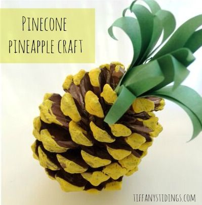 Pinecone Pineapple!! Perfect summer craft with the kids!!