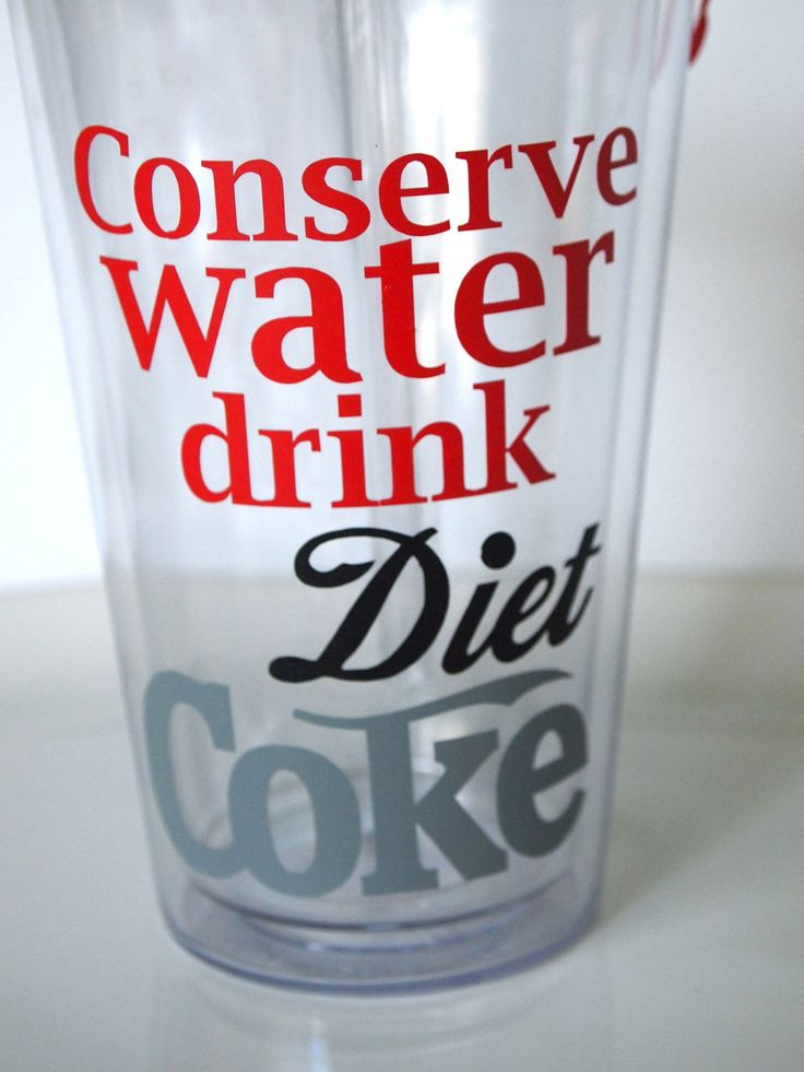 Conserve Water Drink DIET COKE insulated tumbler. Personalize with a name or monogram.. $12.50, via Etsy.