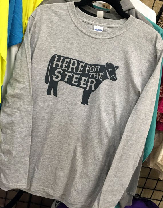 Here for the Steer Tee  It's Stock Show Time by CountyRoadMarket
