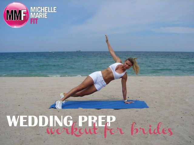 Awesome #WEDDING #WORKOUT for #BRIDES to get prepped for the wedding day.