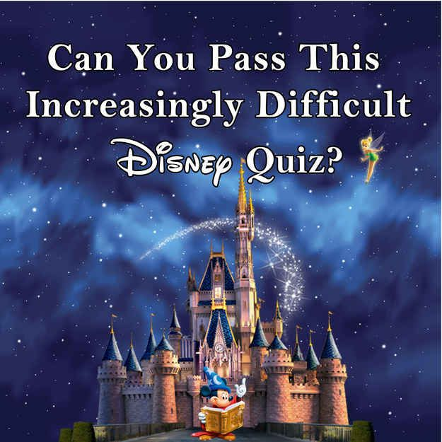 Can You Pass This Increasingly Difficult Disney Trivia Quiz I knew all of them lol