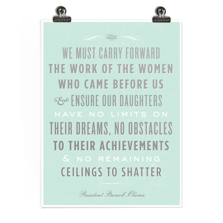 "Strong Women ""carry forward the work of women who came before us..."""