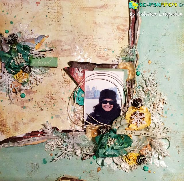 Scraps N Pieces - the Blog: Mixed Media Layout από την Κατερίνα Λαϊοπούλου