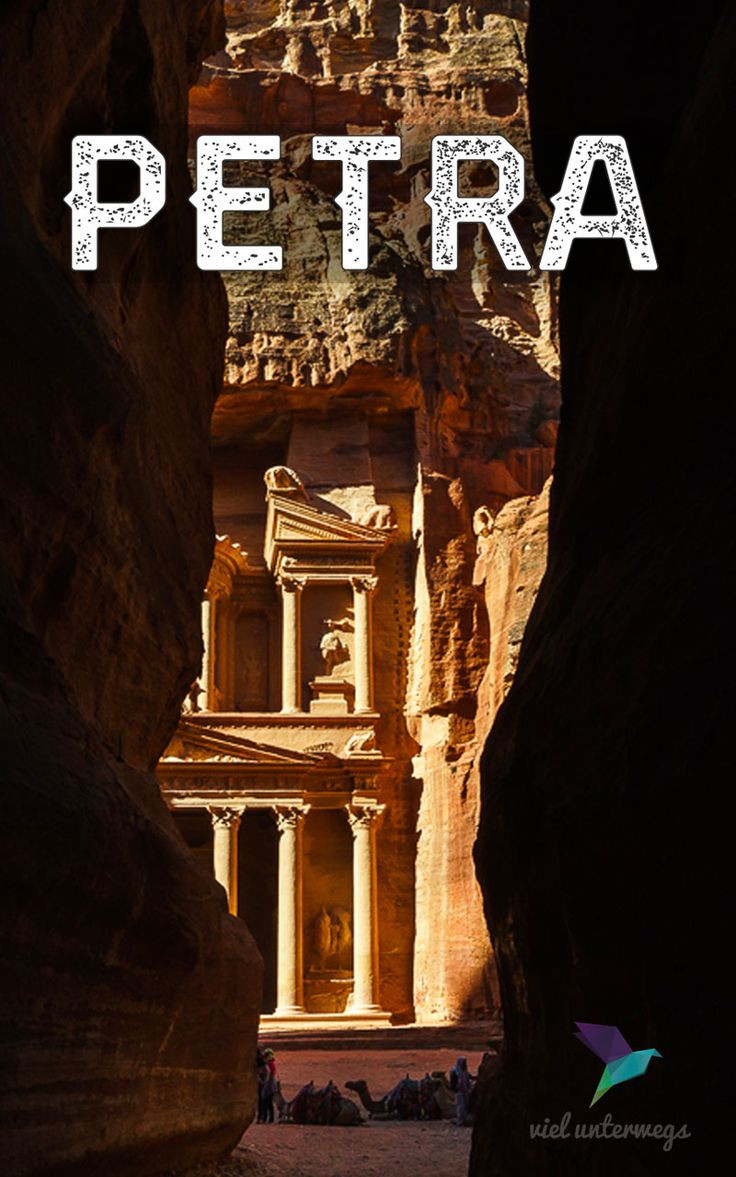 Tipps für den Beuch von Petra (Jordanien)   Travel Tips for Petra in Jordan - a once in a lifetime visit to the world heritage site