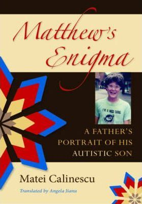 #MateiCalinescu #autism #parenting #epilepsy #humanitas #IndianaUniversityPress #loss #copyingwithillness