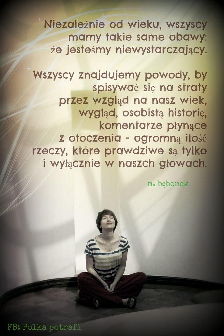 Masz mnóstwo zasobów, które są Twoim atutem! I które są faktami.  Obawy, strach, czarne wizje przyszłości - to wszystko tylko i wyłącznie wytwory Twojej wyobraźni!  www.ksiazkapolkapotrafi.pl