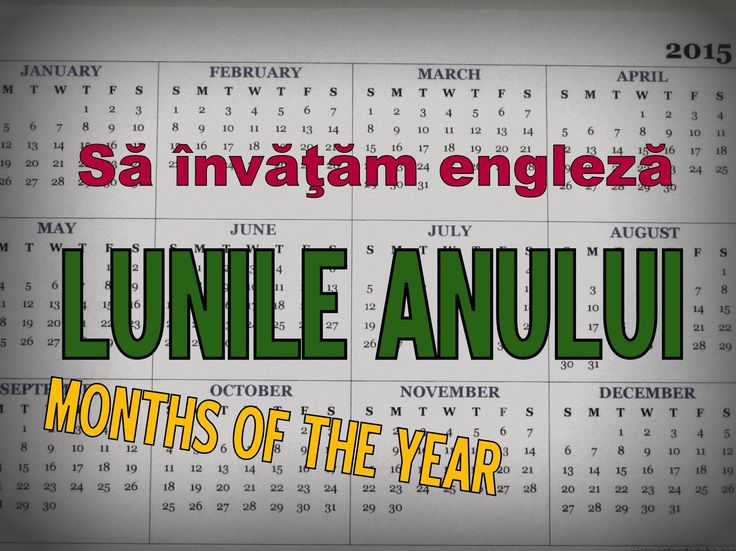 Sa invatam engleza - LUNILE ANULUI / MONTHS OF THE YEAR - Let's Learn En...
