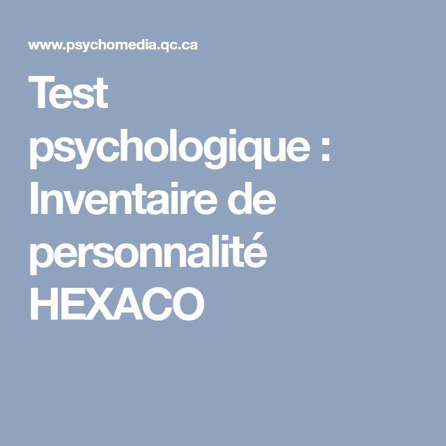 Test psychologique: Inventaire de personnalité HEXACO
