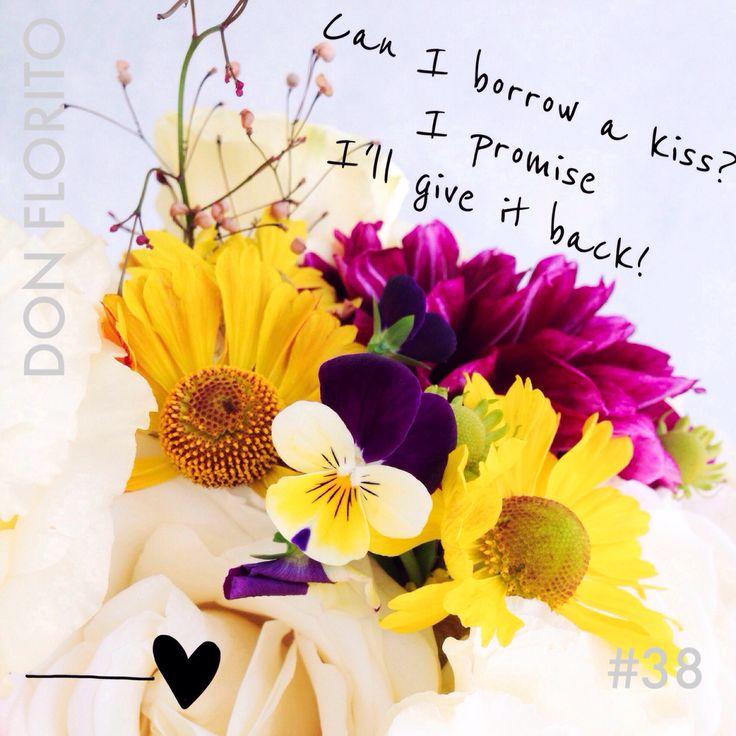 L O V E S H O T by DON FLORITO #38 #love #flowers #donfloritorules