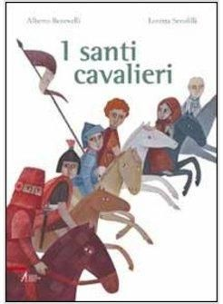 DA 6 ANNI I SANTI CAVALIERI: La storia dei santi cavalieri. Cavalieri del vento. Cavalieri che hanno volato sulle sue ali, che sono saliti alti nel cielo. E al cielo sono rimasti appesi per sempre. Messaggero