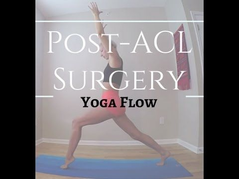 Post-ACL Surgery Yoga Flow – Nina Elise