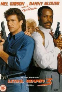 LEATHEL WEAPON 3,  (1992): Martin Riggs + Roger Murtaugh pursue an arms dealer who is a former LAPD officer.... Starring:  Mel Gibson, Danny Glover, Joe Pesci