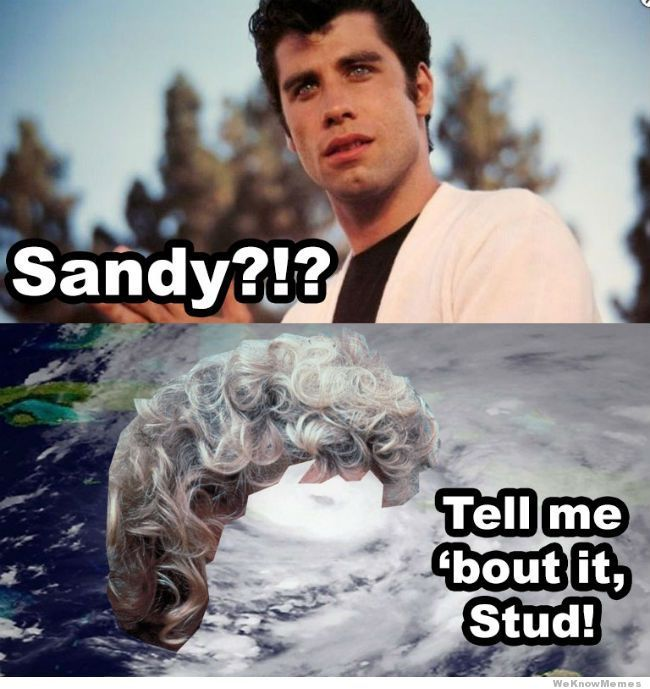 hurricane-sandy-meme-grease-meme
