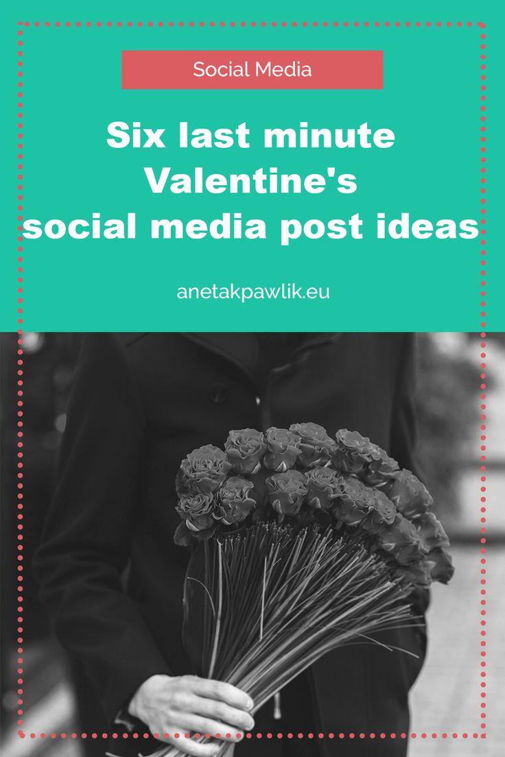 Six last minute Valentine's Day social media post ideas