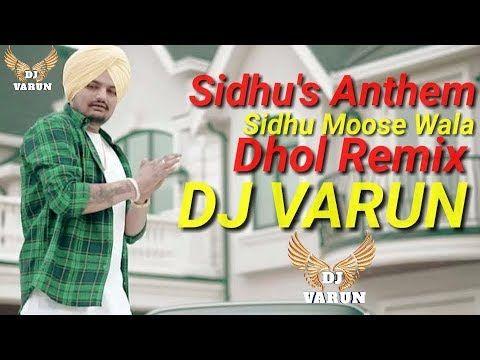 Sidhu's Anthem Dhol Remix Sidhu Moosewala - DJ VARUN | New Punjabi