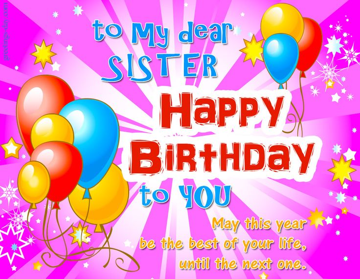The 25 best Happy birthday to sister ideas – Happy Birthday Card for My Sister