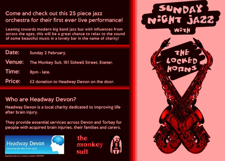Exciting new jazz orchestra, the Locked Horns, play their first ever live gig on Sunday 2nd February 2014 at the Monkey Suit on Sidwell Street in Exeter. Entry is £2 on the door and proceeds are donated to Headway Devon. 8pm-late.