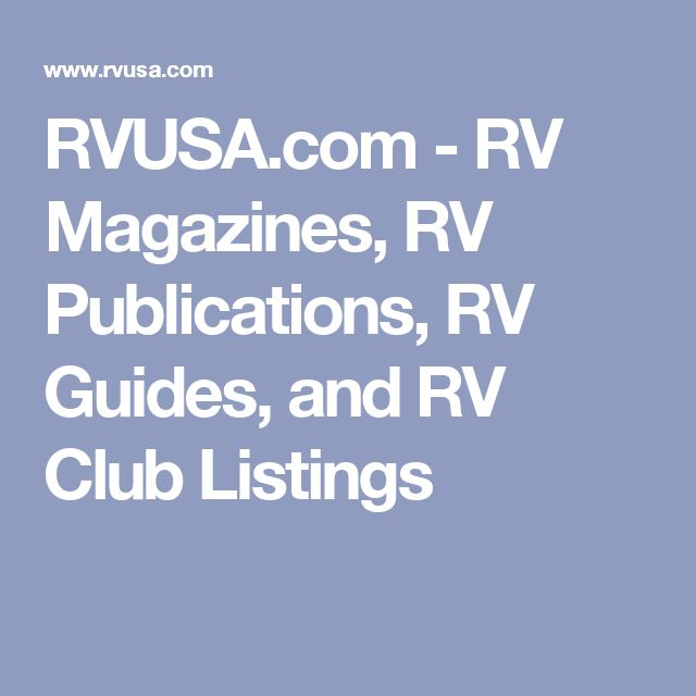 RVUSA.com - RV Magazines, RV Publications, RV Guides, and RV Club Listings