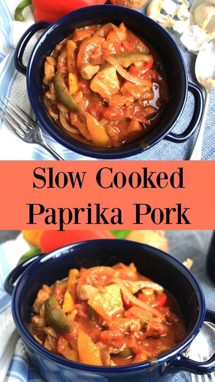 Slow Cooked Paprika Pork Chez Le Reve Francais Recipe Best Pork Recipe Paprika Pork Pork Recipes For Dinner