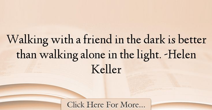 Helen Keller Quotes About Friendship - 25231