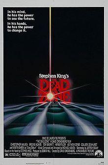 10/21/1983 - The Dead Zone (based on the novel from 1979) starring Christopher Walken, Martin Sheen, Brooke Adams, Tom Skerritt, Anthony Zerbe & Colleen Dewhurst.