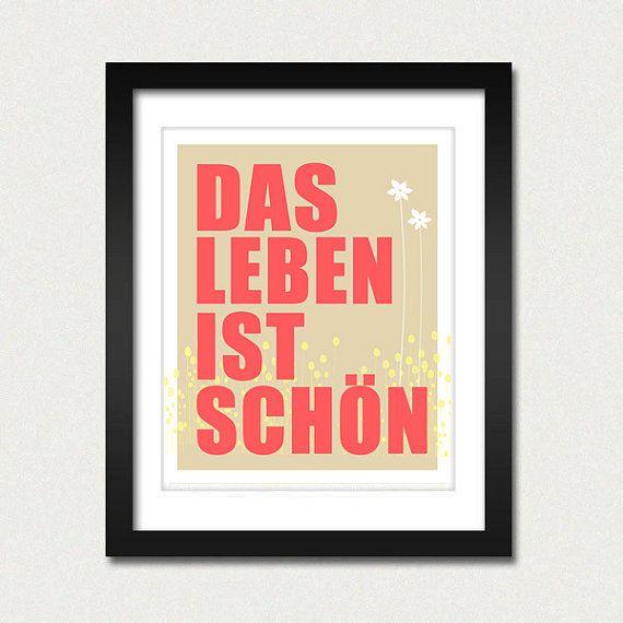 "German ""Life is beautiful"""