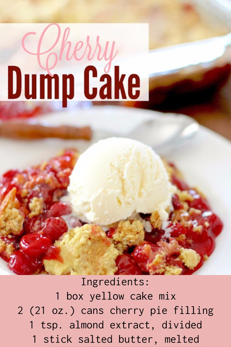 cherry dump cake recipe - like a cherry cobbler but made with cake mix. Bake at 350 for 50-60 minutes (until top is golden brown)