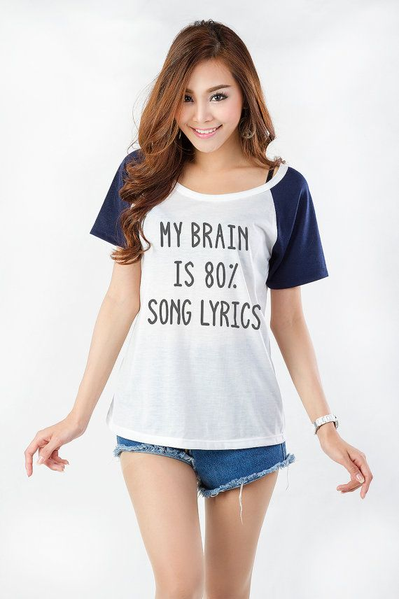 My brain is 80% song lyrics TShirt Womens Girl Gifts Tumblr Funny Slogan Fangirls Gifts Birthday Teens Teenager Friends Girlfriend  DESIGN: My brain