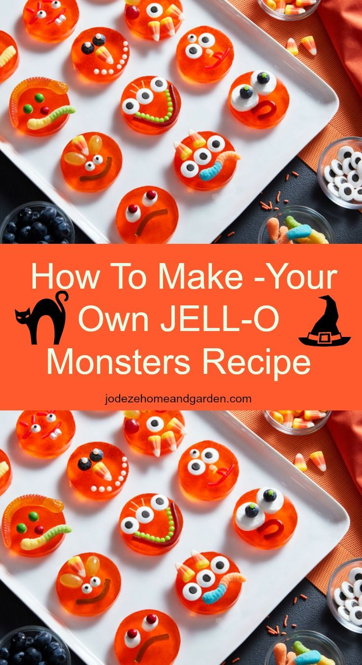 Make-Your-Own JELL-O®️️ Monsters Recipe. Halloween is almost here! Is your menu ready? You're probably on the look-out for some tasty, spooky and fun Halloween desserts.
