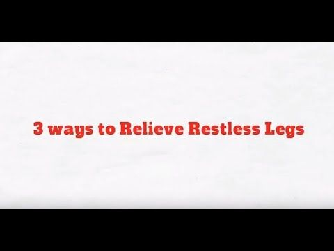 Treatment for Restless Legs - Restless leg treatments are designed to manage symptoms. There are many different types and styles of RLS treatments.