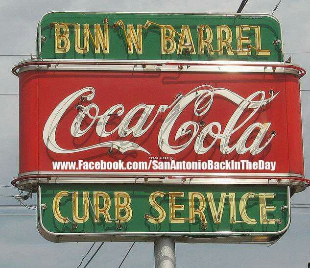 """Bun""""N"""" Barrel- S.A.,Tex. This was the place Hubby &  I loved to go have a great root beer,back in  the 1950's.!! One of our fun dating places."""